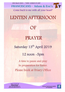 LENTEN AFTERNOON Saturday 13/04/19 12 noon to 5.00 pm Registration required
