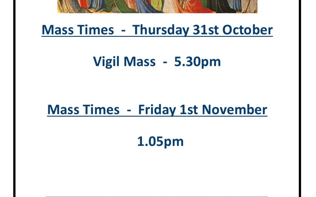 Feast of All Saints 1st November Mass times