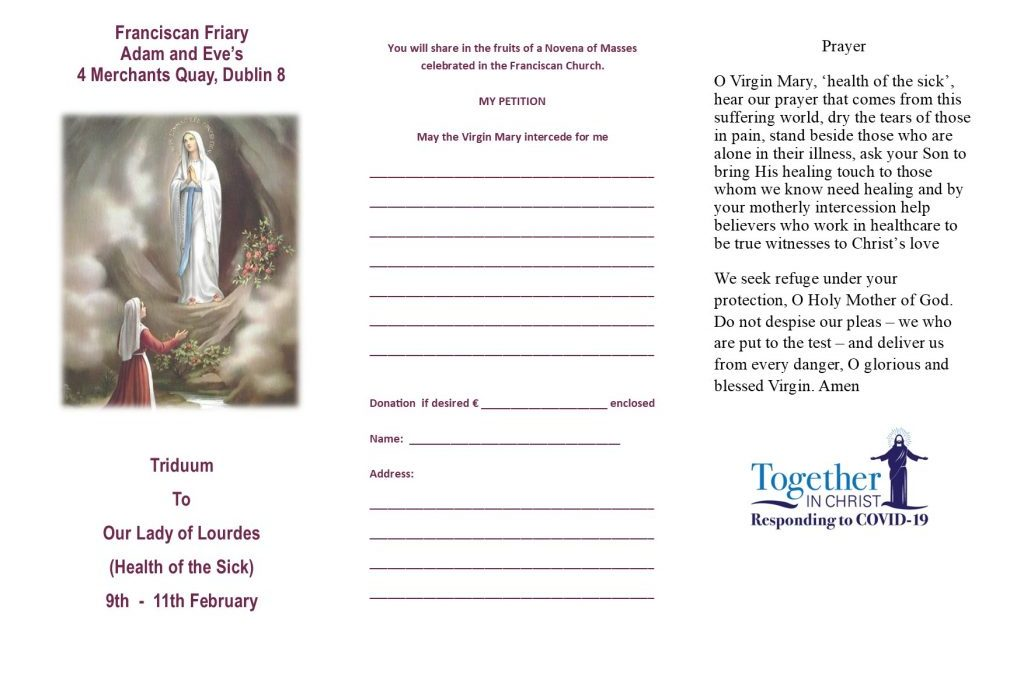 Triduum in honour of Our Lady of Lourdes Tuesday 9th February to Thursday  11th February 2021